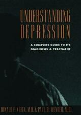 Understanding Depression: A Complete Guide to Its Diagnosis and Treatment Klein