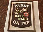 PABST Special Dark Beer On Tap Vintage Framed Cardboard Sign..RARE