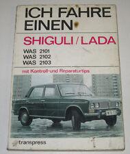 Reparaturanleitung Ich fahre einen Shiguli / Lada WAS 2101 WAS 2102 01/1974!