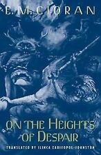 On the Heights of Despair by E. M. Cioran (1996, Paperback, Reprint)
