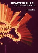 Bio-Structural Analogues in Architecture : Joseph Lim Ee Man by BIS Publishers …