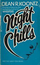 Halloween Horror Sale!  NIGHT CHILLS by Dean R Koontz! Near Mint Condition!