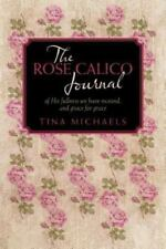The Rose Calico Journal: of His fullness we have received