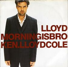 "Lloyd Cole matin est cassée/Radio City Music Hall Vibe 2 1993 7"" PS EX/VG +"
