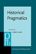 USED (LN) Historical Pragmatics: Pragmatic developments in the history of Englis