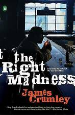 The Right Madness, Crumley, James, Excellent Book