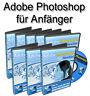 Adobe Photoshop für Anfänger - Sehr empfehlenswerter Videokurs - Master Reseller