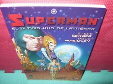 SUPERMAN - EL ULTIMO HIJO DE LA TIERRA -