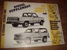 Ford 1985 Ranger Bronco 2 Diesel Electrical & Vacuum Trouble Shooting Manual MWI