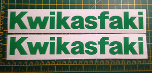 Kwikasfaki x 2 - Sticker/Decal's Perfect for Kawasaki Ninja KX and others