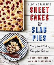 All-Time Favorite Sheet Cakes & Slab Pies: Easy to Make, Easy to Serve (Paperbac
