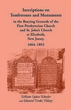 USED (VG) Inscriptions on Tombstones and Monuments in the Burying Grounds of the