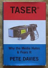 Taser Why the Media Hates & Fears It - Pete Davies hc/vg 2005