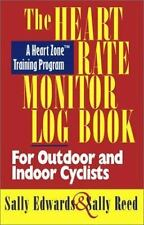 The Heart Rate Monitor Log Book for Outdoor or Indoor: A Heart Zone Training Pro