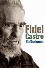 Reflexiones: Una selección de los comentarios de Fidel Castro-ExLibrary