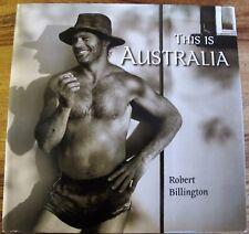 THIS IS AUSTRALIA by Robert Billington 2003 HC DJ 1st Ed. Australian photography
