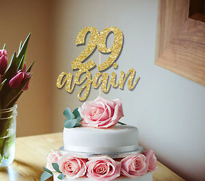 30th CAKE TOPPER, 29 AGAIN GLITTER CAKE TOPPER 30TH BIRTHDAY DECORATION