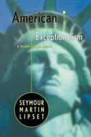 American Exceptionalism : A Double-Edged Sword Paperback Seymour Martin Lipset