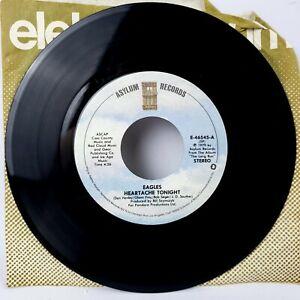 Eagles, Heartache Tonight ~ 1979 Asylum 45 +sleeve