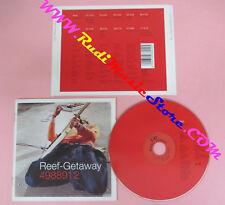 CD REEF Getaway 2000 Europe SONY 498891 2 no lp mc dvd (CS15)