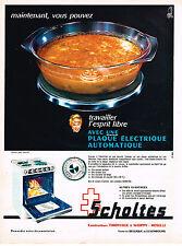PUBLICITE ADVERTISING 084  1963  SCHOLTES  cuisinière plaque éléctrique