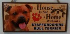 Una casa no es un hogar sin un Staffordshire Bull Terrier Colgante Signo