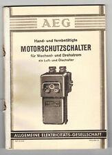 Katalog AEG Motorschutzschalter Wechsel-&Drehstrom 1938 ! (H7