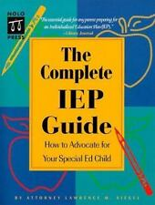 The Complete IEP Guide : How to Advocate for Your Special Ed. Child-ExLibrary