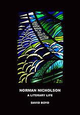 Norman Nicholson: A Literary Life by David Boyd (Paperback, 2015)