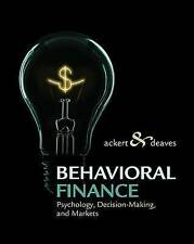 Behavioral Finance: Psychology, Decision-Making, and Markets by Richard Deaves,