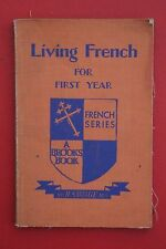 *VINTAGE* LIVING FRENCH FOR FIRST YEAR by H. Savage - William Brooks (SC, UD)