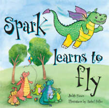 Spark Learns to Fly by Judith Foxon (Paperback, 2007)