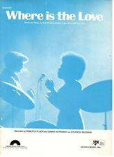 """ROBERTA FLACK """"WHERE IS THE LOVE"""" SHEET MUSIC-1972-NEW ON SALE-EXTREMELY RARE!!"""