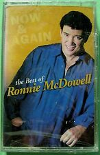 Now & Again: Best of Ronnie McDowell by Ronnie McDowell (Cassette, 1998) NEW