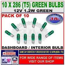 10 x CAR DASH LIGHT BULBS - CAPLESS - GREEN - 286 (T5) - 12V 1.2W NEW