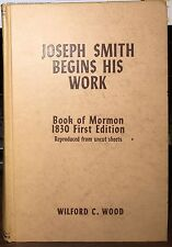 Joseph Smith Begins His Work, Vol 1, Wilford C. Wood ~ 1958