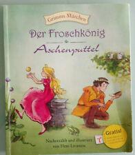 Grimms Märchen: Der Froschkönig + Aschenputtel - Eleni Livanios