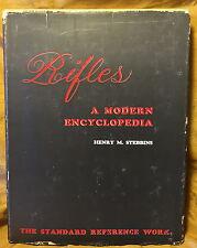 1958 RIFLES A MODERN ENCYCLOPEDIA Henry M. Stebbins w Dust Jacket