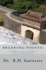 Breaking Points: Using History, Maxims and Modern Science to Understand Kata, Gu