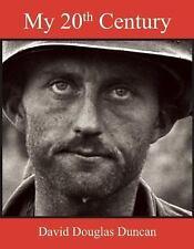 My 20th Century, celebrating  (by) David Douglas Duncan, hardcover, NEW