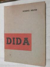 DIDA Norina Nelper Edizioni Oltrecortina 1959 libro romanzo narrativa racconto