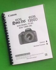 LASER PRINTED Canon EOS 1300D Rebel T6 Camera 164 Page Basic Owners Manual Guide