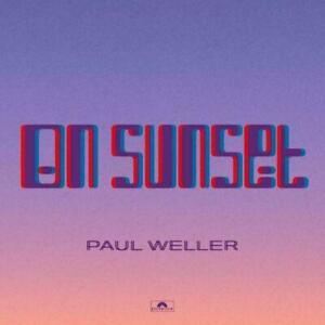 PAUL WELLER - ON SUNSET DELUXE EDITION