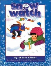 Snow Watch: Experiments, Activities and Things to Do with Snow-ExLibrary