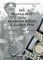 Die Spange 1939 zum Eisernen Kreuz 2. Klasse 1914 - (Mario Alt)