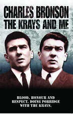 The Krays and Me [Paperback] [Apr 30, 2007] Charles Bronson and Stephen Richards