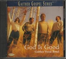 Gaither Vocal Band - God Is Good CD 1999 LIKE NEW,FREE SHIP USA