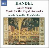 Handel: Water Music; Music for the Royal Fireworks (CD, Jan-2006, Naxos (Distrib