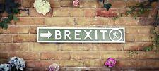 Brexit Exit Sign Vintage Road Sign / Street Sign