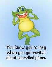 METAL REFRIGERATOR MAGNET Frog Know Lazy Excited Cancelled Plans Humor Family
